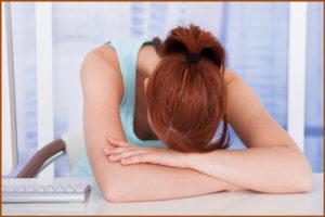 Сильная усталость и понижение работоспособности